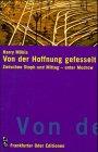 img - for Von der Hoffnung gefesselt: Zwischen Stoph und Mittag, mit Modrow (German Edition) book / textbook / text book