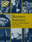 Business Statistics of the United States, Courtenay M. Slater, 0890590834