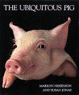 Ubiquitous Pig, Marilyn Nissenson and Susan Jonas, 0810981556