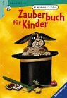 img - for Zauberbuch f r Kinder. (Ab 9 J.). book / textbook / text book