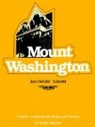 Read Online Mount Washington: Baltimore Suburb - A History Revealed Through Pictures and Narrative ebook