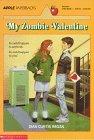 My Zombie Valentine, Dian Curtis Regan, 0590460382