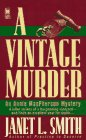 A Vintage Murder, Janet L. Smith, 0804113858