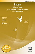 Pacem - A Song of Peace - Words by Andy Beck and Brian Fisher, music by Andy Beck - Choral Octavo - 2-Part