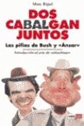 DOS Cabalgan Juntos (Spanish Edition)