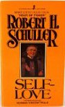 Self-Love, Robert H. Schuller, 0515064912
