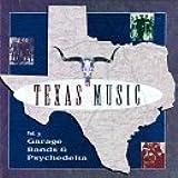 Texas Music, Vol. 3: Garage Bands & Psychedelia