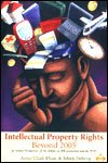 img - for Intellectual Property Rights, Beyond 2005 book / textbook / text book