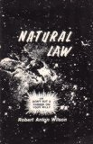 Natural Law, Robert A. Wilson, 091517961X