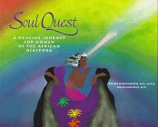 Soul Quest: A Healing Journey for Women of the African Diaspora