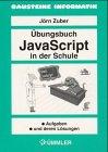 JavaScript in der Schule, Übungsbuch