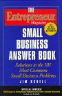 img - for The Entrepreneur Magazine Small Business Answer Book: Solutions to the 101 Most Common Small Business Problems book / textbook / text book