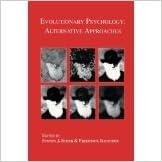 Book Evolutionary Psychology: Alternative Approaches [2012] [By Steven J. Scher(Editor)]