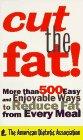 Cut the Fat, American Dietetic Association Staff, 0062733915