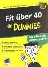 Download Fit über 40 (Vierzig) für Dummies. Alter und Gewicht im Griff pdf