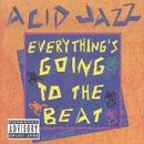 Acid Jazz Everythings Going to the Be