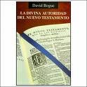 Paperback La Divina Autoridad Del Nuevo Test. : The Divine Authority of the N. T. [Spanish] Book