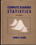 Complete Business Statistics, Aczel, Amir D., 025613894X