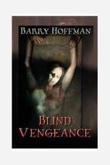 Blind Vengeance (Shara Farris Novel) by Hoffman, Barry (2014) Paperback