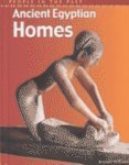 Ancient Egyptian Homes, John Malam and Brenda Williams, 1403403104