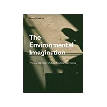 By Dean Hawkes - The Environmental Imagination: Technics and Poetics of the Architectural Environment (2007-09-18) [Paperback]