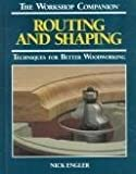 Routing and Shaping, Reader's Digest Editors and Nick Engler, 0762102098