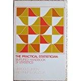 The Practical Statistician: Simplified Handbook of Statistics (Brooks/Cole series in statistics)