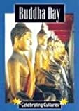 Buddha Day (Celebrating Cultures)