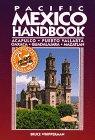 Pacific Mexico Handbook: Acapulco, Puerto