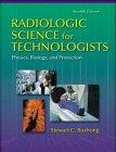 Radiologic Science for Technicians, Bushong, Stewart C., 0815115792