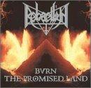 Bringer of War: Burn the Promised Land by Rebaelliun