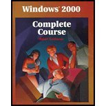 Windows 2000 : Complete Course, Goldhamer, Robert, 0028048970