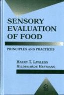 Sensory Evaluation of Food Principles & Practices