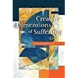 Creative Dimensions of Suffering by A M Ghadirian (2009-05-01)