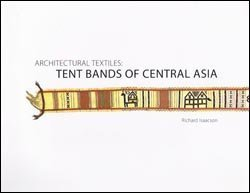 Architectural Textiles: Tent Brands of Central Asia