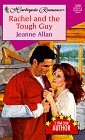Rachel and the Tough Guy, Jeanne Allan, 0373034989