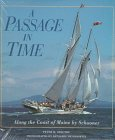 : A Passage in Time: Along the Coast of Maine by Schooner