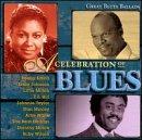 Celebration of Blues: Great Blues Ballads