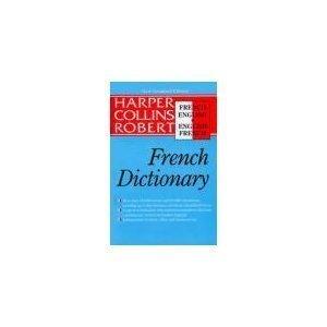 Harper Collins Robert French-English English-French Dictionary/Le Robert & Collins Dictionnaire Francais-Anglais Ang