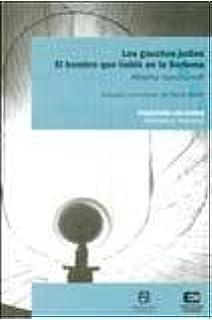 Gauchos Judios, Los - El Hombre Que Hablo En La Sorbona