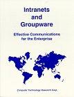 Intranets and Groupware, Bohdan O. Szuprowicz, 1566079667