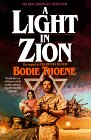 A Light in Zion, Bodie Thoene and Brock Thoene, 0871239906