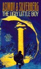 The Ugly Little Boy, Isaac Asimov and Robert A. Silverberg, 0553561227