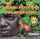The Pac and Biggie You Never Heard