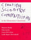 Creating Scientific Communities in the Elementary Classroom