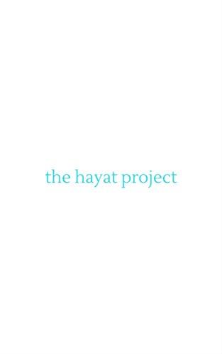 The Hayat Project