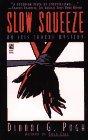 Slow Squeeze, Dianne G. Pugh, 0671778447
