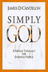 Simply God, James D. Cantelon, 0785277994