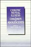Chronic Mental Illness in Children and Adolescents, , 0880482362