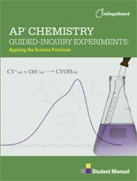AP Chemistry Guided-Inquiry Experiments: Applying the Science Practices Student Manual]()